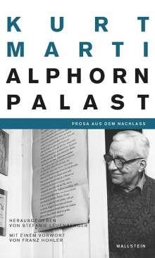 Kurt Marti: Der Alphornpalast, Buch