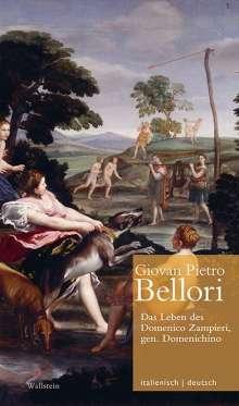 Giovan Pietro Bellori: Das Leben des Domenico Zampieri, gen. Domenichino / Vita di Domenico Zampieri, il Domenichino, Buch