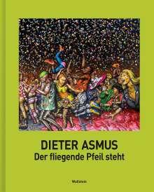 Dieter Asmus: Der fliegende Pfeil steht, Buch