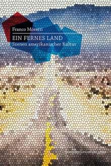Franco Moretti: Ein fernes Land, Buch