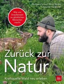 Wolfgang Schreil: Zurück zur Natur, Buch
