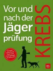 Herbert Krebs: Vor und nach der Jägerprüfung, Buch