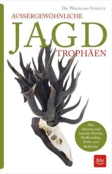 Wolfgang Schulte: Außergewöhnliche Jagdtrophäen, Buch