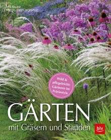Ute Bauer: Gärten mit Gräsern und Stauden, Buch
