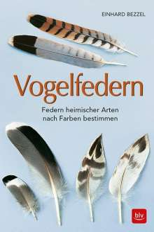 Einhard Bezzel: Vogelfedern, Buch