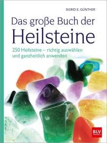 Sigrid E. Günther: Das große Buch der Heilsteine, Buch