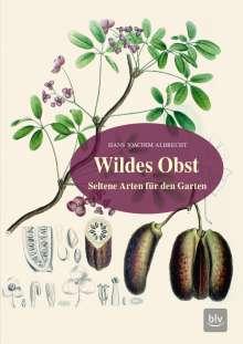 Hans-Joachim Albrecht: Wildes Obst, Buch