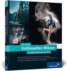 Tilo Gockel: Entfesseltes Blitzen, Buch