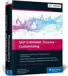 Thomas Kunze: SAP S/4HANA Finance - Customizing, Buch