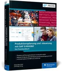 Alexander Wolf: Produktionsplanung und -steuerung mit SAP S/4HANA, Buch