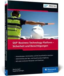 Martin Koch: SAP Business Technology Platform - Sicherheit und Berechtigungen, Buch