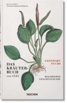 Werner Dressendörfer: Leonhart Fuchs. Das Kräuterbuch von 1543, Buch
