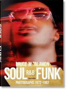 Pearl Cleage: Bruce W. Talamon. Soul. R&B. Funk. Photographs 1972-1982, Buch