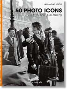 Hans-Michael Koetzle: Photo Icons. 50 Schlüsselbilder und ihre Hintergründe, Buch