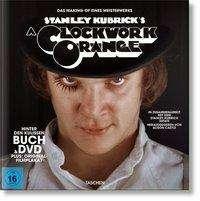 Stanley Kubricks Uhrwerk Orange. Buch & DVD, Buch