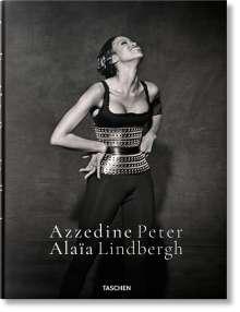Peter Lindbergh. Azzedine Alaïa, Buch