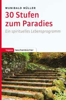 Wunibald Müller: 30 Stufen zum Paradies, Buch