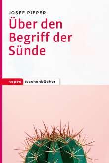 Josef Pieper: Über den Begriff der Sünde, Buch