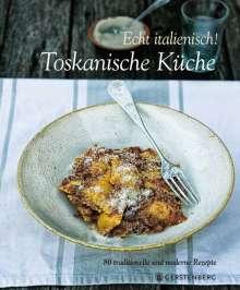 Paola Baccetti: Echt Italienisch! Toskanische Küche, Buch