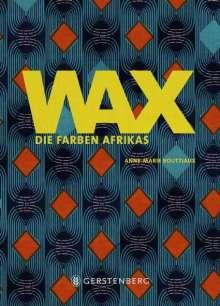 Anne-Marie Bouttiaux: WAX, Buch