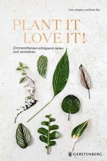Caro Langton: Plant it - love it!, Buch