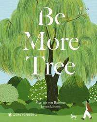 Alison Davies: Be More Tree, Buch