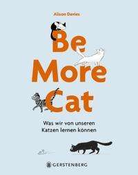Alison Davies: Be More Cat, Buch