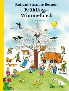 Rotraut Susanne Berner: Frühlings-Wimmelbuch, Buch