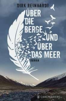 Dirk Reinhardt: Über die Berge und über das Meer, Buch