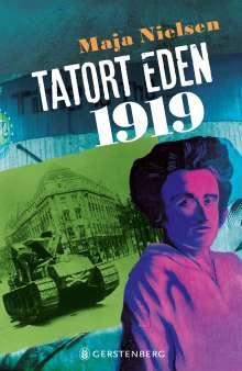 Maja Nielsen: Tatort Eden 1919, Buch