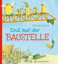 Sharon Rentta: Emil auf der Baustelle, Buch