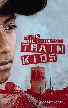 Dirk Reinhardt: Train Kids, Buch