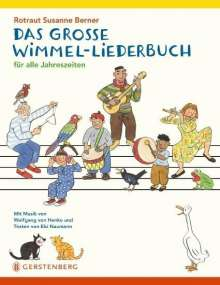 Rotraut Susanne Berner: Das große Wimmel-Liederbuch, Buch