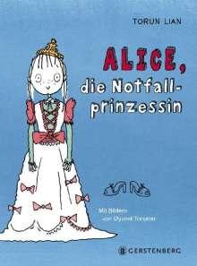 Torun Lian: Alice, die Notfallprinzessin, Buch