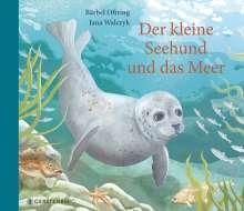 Bärbel Oftring: Der kleine Seehund und das Meer, Buch
