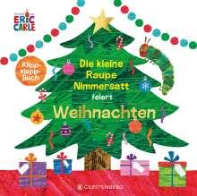Eric Carle: Die kleine Raupe Nimmersatt feiert Weihnachten, Buch