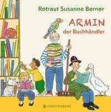 Rotraut Susanne Berner: Armin, der Buchhändler, Buch
