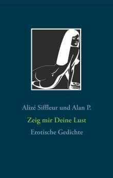 Alan P.: Zeig mir Deine Lust, Buch