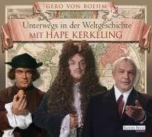 Gero von Boehm: Unterwegs in der Weltgeschichte mit Hape Kerkeling, 4 CDs