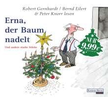 Robert Gernhardt: Erna, der Baum nadelt, CD