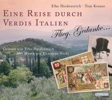 Elke Heidenreich: Eine Reise durch Verdis Italien, 2 CDs