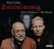 """Paul Celan: Giora Feidman & Ben Becker - """"Zweistimmig"""", CD"""