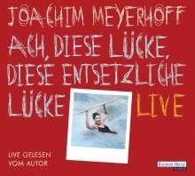 Joachim Meyerhoff: Ach, diese Lücke, diese entsetzliche Lücke. Live, 10 CDs