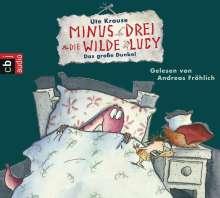 Ute Krause: Minus Drei und die wilde Lucy 03 - Das große Dunkel, CD