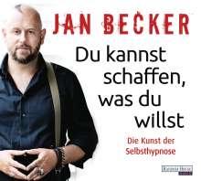 Jan Becker: Du kannst schaffen, was du willst, 2 CDs