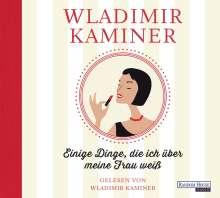 Wladimir Kaminer: Einige Dinge, die ich über meine Frau weiß, 2 CDs