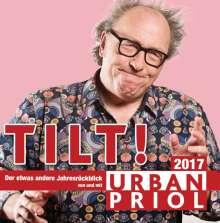 Urban Priol: Tilt! Der Jahresrückblick 2017, 2 CDs