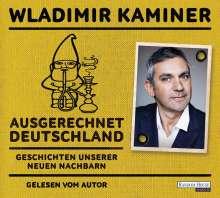 Wladimir Kaminer: Ausgerechnet Deutschland, 2 CDs