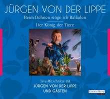 Jürgen von der Lippe: Der König der Tiere & Beim Dehnen singe ich Balladen, 4 CDs