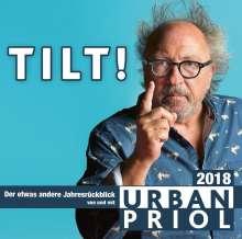 Urban Priol: Tilt! - Der etwas andere Jahresrückblick 2018, 2 CDs